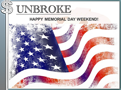 Get UNBROKE - Memorial Day Weekend 2017