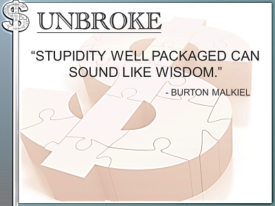 UNBROKE Instagram Post - Learning from legends - stupidity well packaged Burton Malkiel