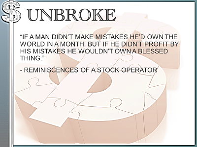UNBROKE Rem of a Stock Operator Learn from Mistakes