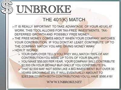 Get UNBROKE - 401(k) Match