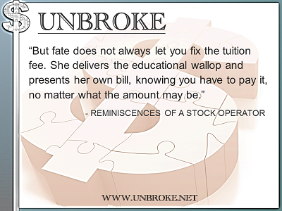 Learning from legends - Fate and the tuition bill - Rem. of a Stock Operator