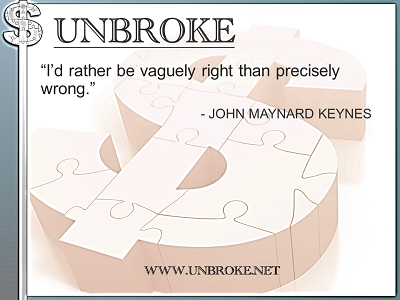 Learning from legends - vaguely right vs precisely wrong - John Maynard Keynes