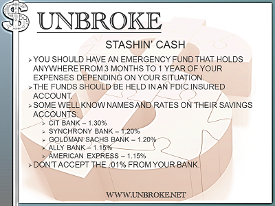 Get UNBROKE - stashin cash - current savings rates for emergency funds