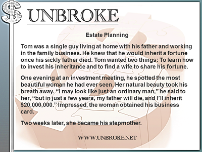 Humor - Estate Planning She became his stepmother