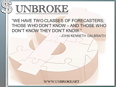 Learning from legends - 2 types of forecasters - John Kenneth Galbraith