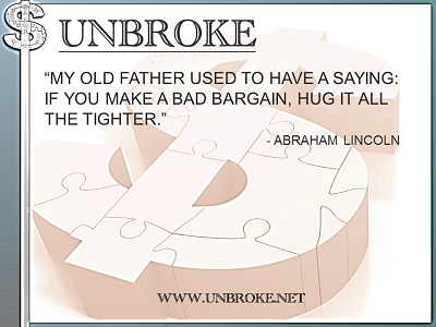 Learning from legends - Old father bad bargain - Abe Lincoln