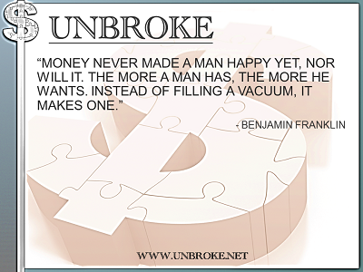Learning from legends - money won't make you happy - Ben Franklin