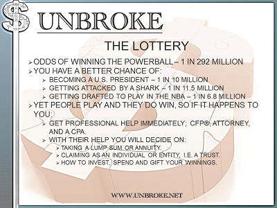 Get UNBROKE - Winning the Powerball
