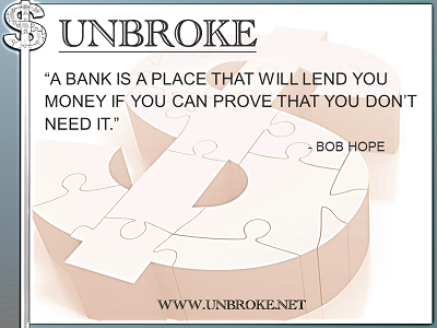 Learning from legends - Bank will lend you money - Bob Hope
