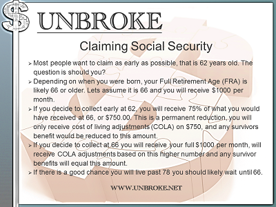 When to Claim Social Security May Depend on Life Expectancy... Get UNBROKE